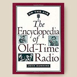 Old Time Radio Encyclopedia